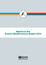 Malaria in the Eastern Mediterranean Region 2013
